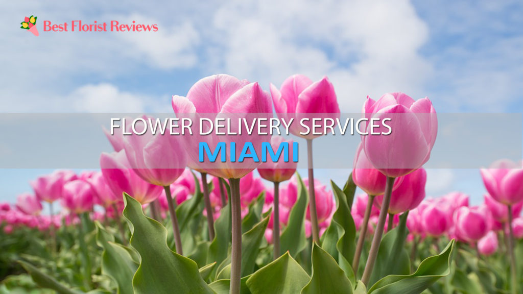 BEST FLOWER DELIVERY MIAMI