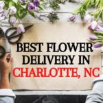 Best Flower Delivery in Charlotte, NC
